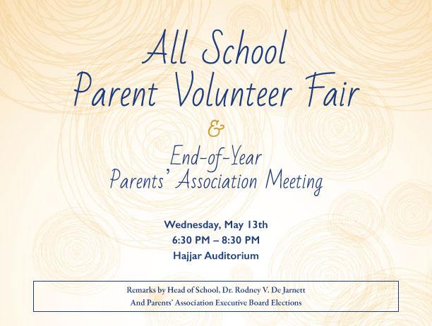 All School Parent Volunteer Fair & End-of-Year Parents' Association Meeting