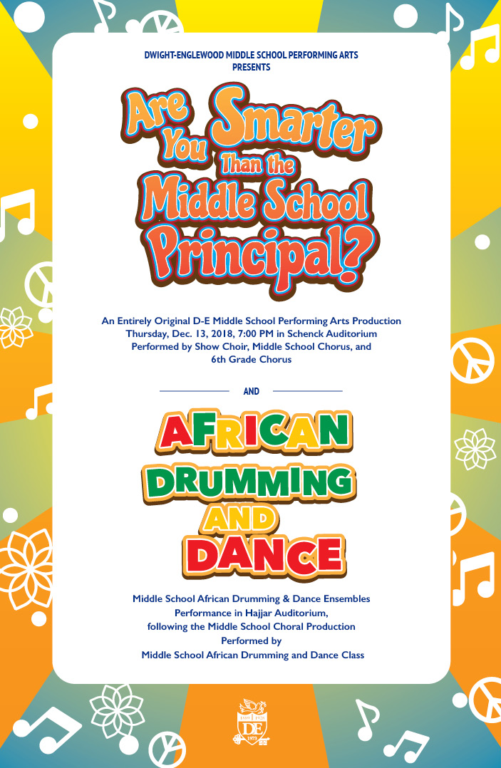 Are You Smarter than the Middle School Principal? and African Drumming and Dance